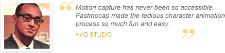 Testimonial : Motion capture has never been so accessible. Fastmocap made the tedious character animation process so much fun and easy.